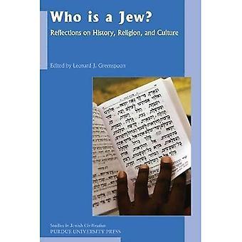 Wie Is een Jood?: Reflections on geschiedenis, religie en cultuur (Studies in de Joodse beschaving)