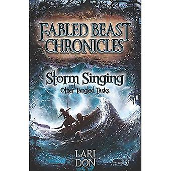 Storm Singing and Other Tangled Tasks (Kelpies: Fabled Beasts Chronicles)