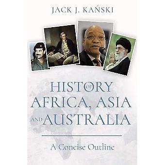 Geschiedenis van Afrika, Azië en Australië: een beknopt overzicht