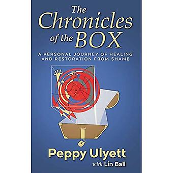 The Chronicles of the Box:� A Personal Journey of Healing and Restoration from Shame