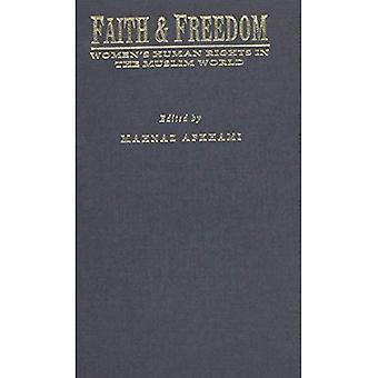 Tro & frihet (kön, kultur och politik i Mellanöstern)