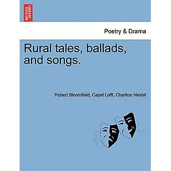 Rural tales ballads and songs. by Bloomfield & Robert