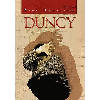 Duncy by Hamilton & Dave
