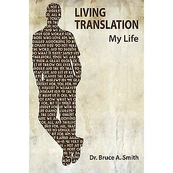 Levende vertaling door Smith & Bruce A.