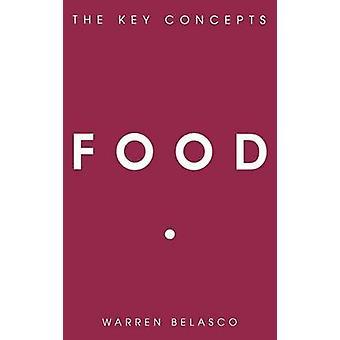 Alimentare i concetti chiave di Belasco & Warren
