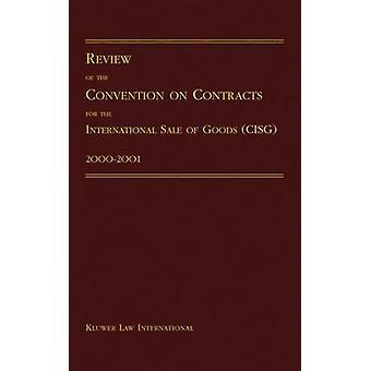 Examen de la Convention sur les contrats de vente internationale de marchandises 20002001 de Pace University International Law Review