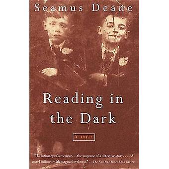 Reading in the Dark by Seamus Deane - 9780375700231 Book