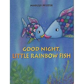 Good Night - Little Rainbow Fish by Marcus Pfister - 9780735840850 Bo