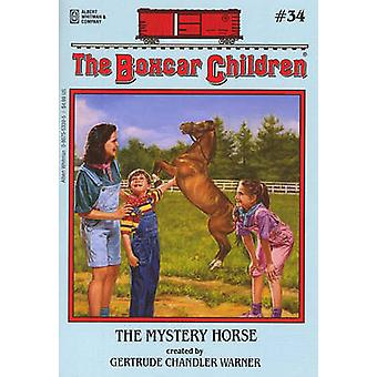 The Mystery Horse by Gertrude Chandler Warner - 9780807553398 Book