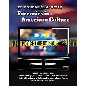 Forensics in American Culture by Jean Ford - Carla Miller Noziglia -