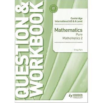 ケンブリッジ国際 AS & A レベルの数学の純粋な数学