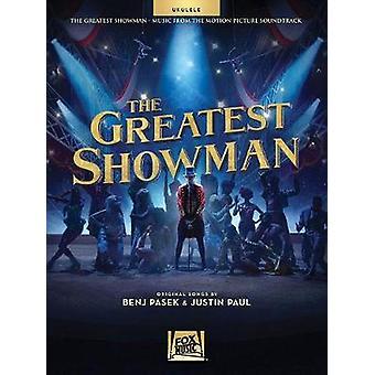 The Greatest Showman - Ukulele by Benj Pasek - 9781540013866 Book