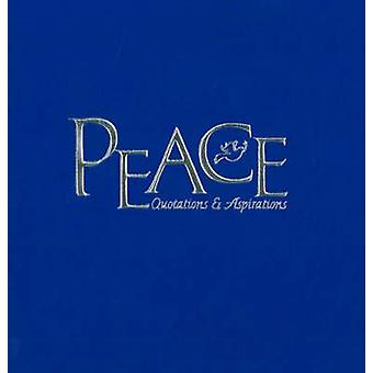 Peace - Quotations and Aspirations by Tammy Ruggles - 9781574160833 Bo