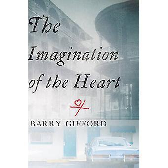The Imagination of the Heart - Book Seven of the Story of Sailor and L