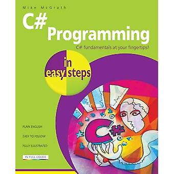 C# Programming in Easy Steps by Mike McGrath - 9781840787191 Book