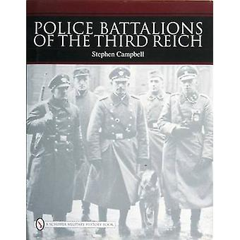 Police Battalions of the Third Reich by Stephen Campbell - 9780764327