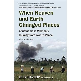 When Heaven and Earth Changed Places - A Vietnamese Woman's Journey fr