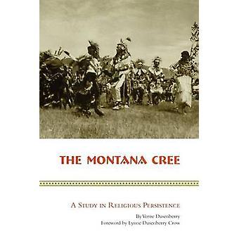 Montana Cree en undersøgelse i religiøs vedholdenhed af Dusenberry & Verne