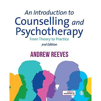 Introduction to Counselling and Psychotherapy by A Reeves