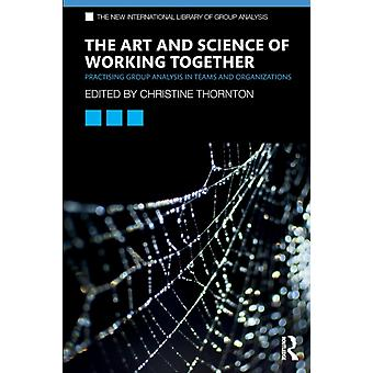 Art and Science of Working Together by Christine Thornton