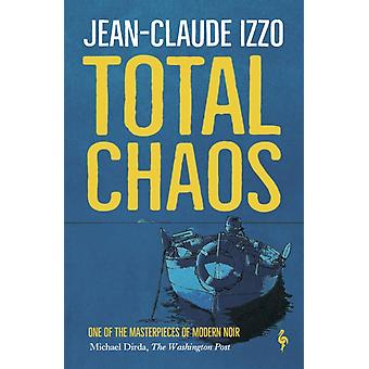Total Chaos by JeanClaude Izzo