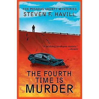 Fourth Time Is Murder by Havill & Steven F.