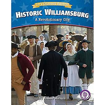 Historic Williamsburg: A Revolutionary City (Core Content Social Studies Let's Celebrate America)