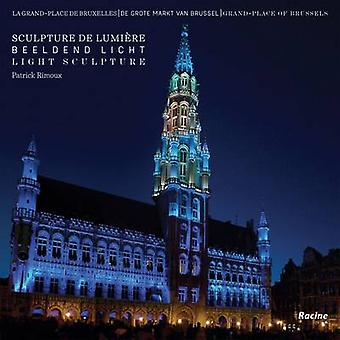 Grand Place of Brussels Light Sculptures by Roel Jacobs