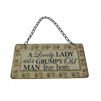 A Lovely Lady and a Grumpy Old Man Live Here Sign