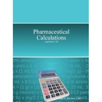 Pharmaceutical Calculations by Parsons & Sean