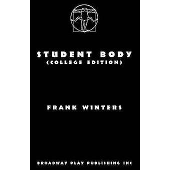 Student Body College Edition by Winters & Frank