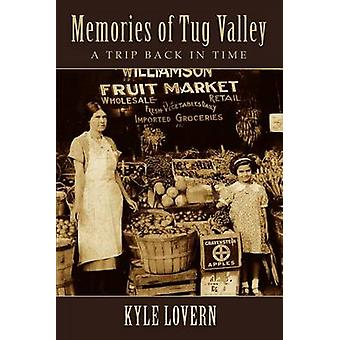Memories of Tug Valley by Lovern & Kyle