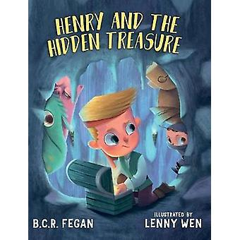 Henry and the Hidden Treasure by Fegan & B.C.R.