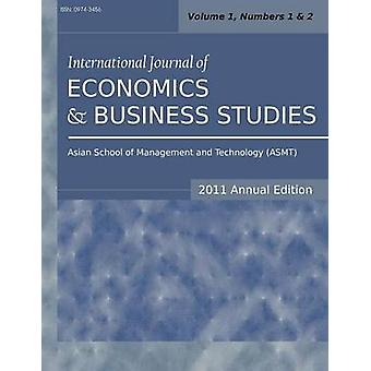 International Journal of Economics and Business Studies 2011 Annual Edition Vol.2 Nos.1  2 by Sarkar & Siddhartha
