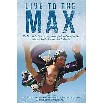 Live to the Max by Dwares & Kevin