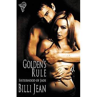 Sisterhood of Jade Goldens Rule by Jean & Billi