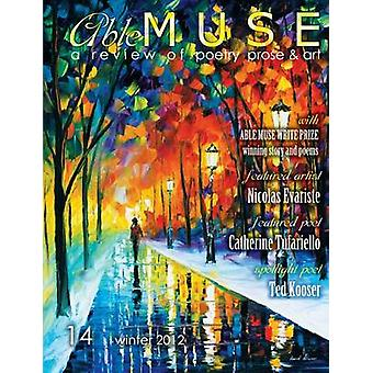Able Muse  a review of poetry prose and art  Winter 2012 No. 14  print edition by Pepple & Alexander
