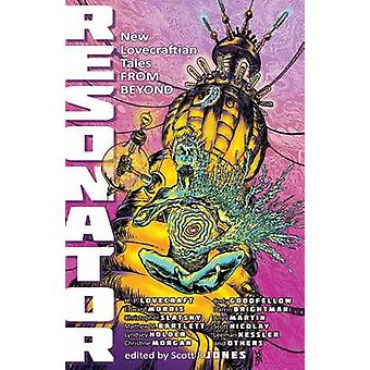 Resonator New Lovecraftian Tales From Beyond by Lovecraft & Howard P