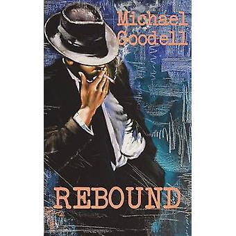 Rebound by Goodell & Michael