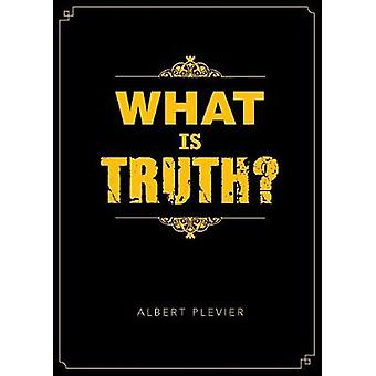 What is Truth by Plevier & Al