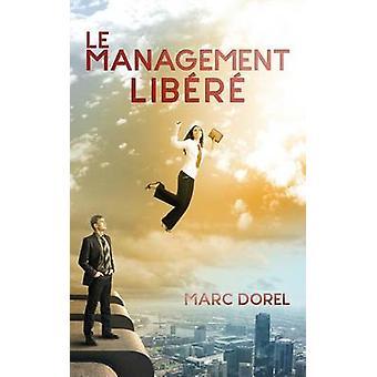 Le management libr by DOREL & Marc