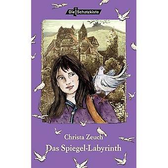 Das SpiegelLabyrinth by Zeuch & Christa