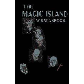 The Magic Island by Seabrook & William B.