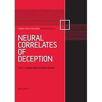 Neural Correlates of Deception by Giorgio Ganis - Julian Keenan - 978