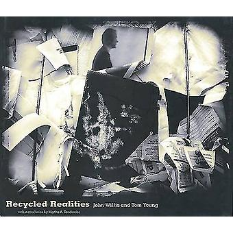 Recycled Realities by John Willis - 9781938086311 Book