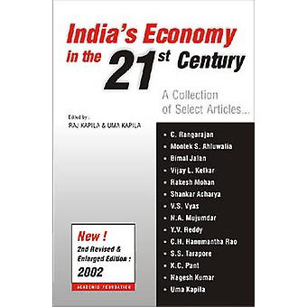 India's Economy in the 21st Century - A Collection of Select Articles