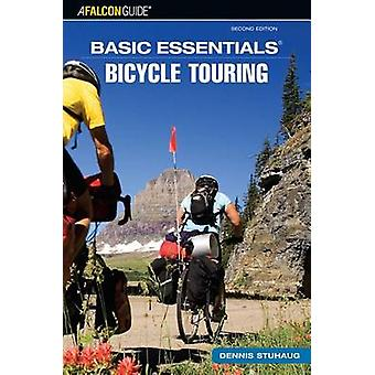 Basic Essentials Bicycle Touring (2nd Revised edition) by Harry Rober