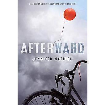 Afterward by Jennifer Mathieu - 9781250129628 Book