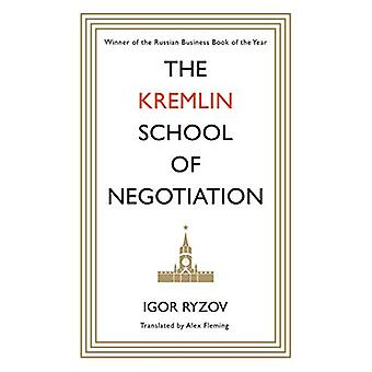 The Kremlin School of Negotiation by Igor Ryzov - 9781786896070 Book