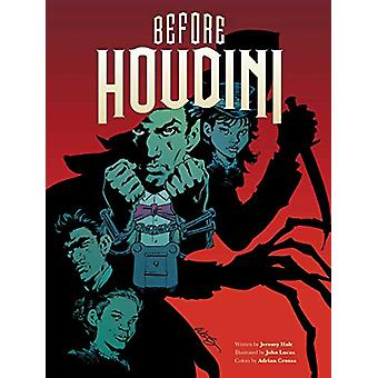 Before Houdini by Jeremy Holt - 9781683830634 Book